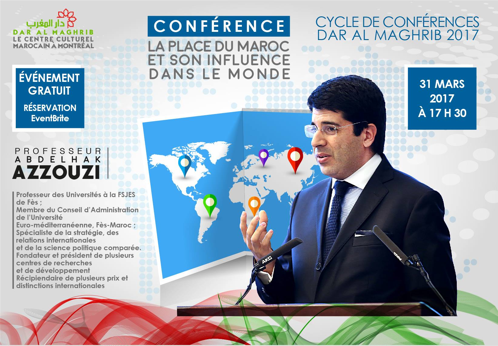 Conférence «La place du Maroc et son influence dans le Monde «