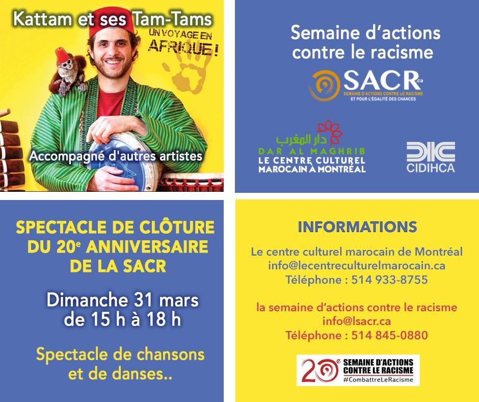 SPECTACLE DE CLÔTURE DU XX° ANNIVERSAIRE DE LA SACR