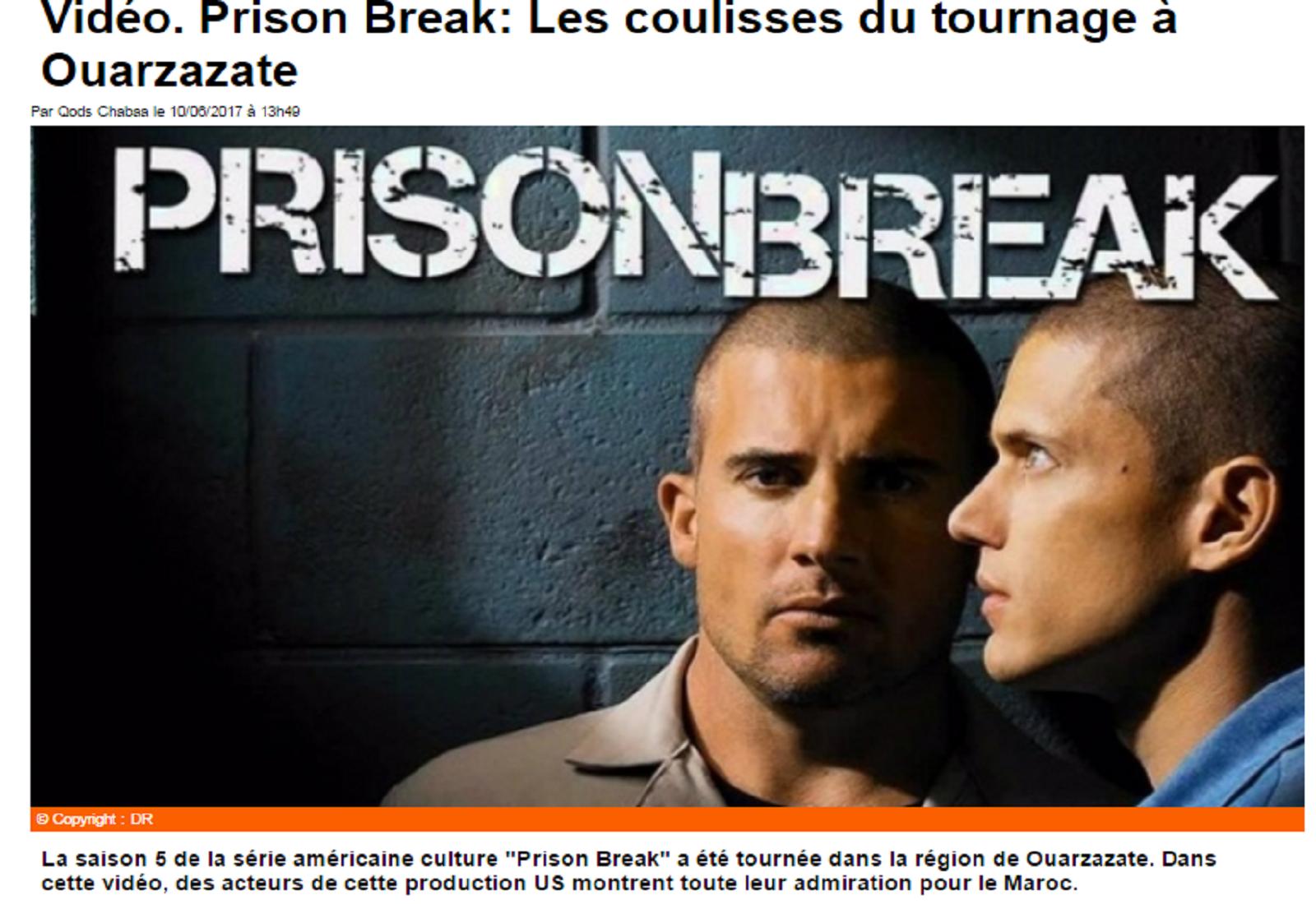 Prison Break: Les coulisses du tournage à Ouarzazate