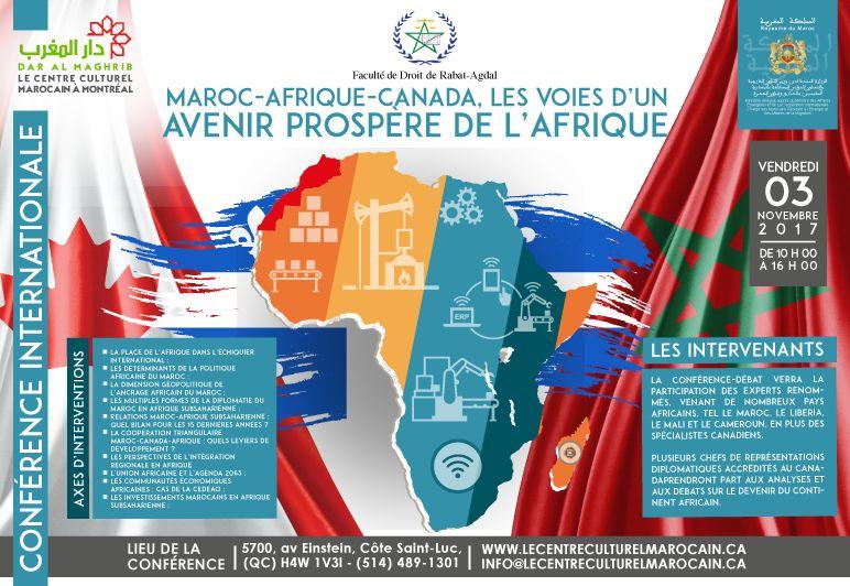 CONFÉRENCE INTERNATIONALE SOUS LE THÈME MAROC-AFRIQUE-CANADA : LES VOIES D'UN AVENIR PROSPÈRE DE L'AFRIQUE ORGANISÉE PAR LE CENTRE CULTUREL MAROCAIN DAR AL-MAGHRIB AU CANADA