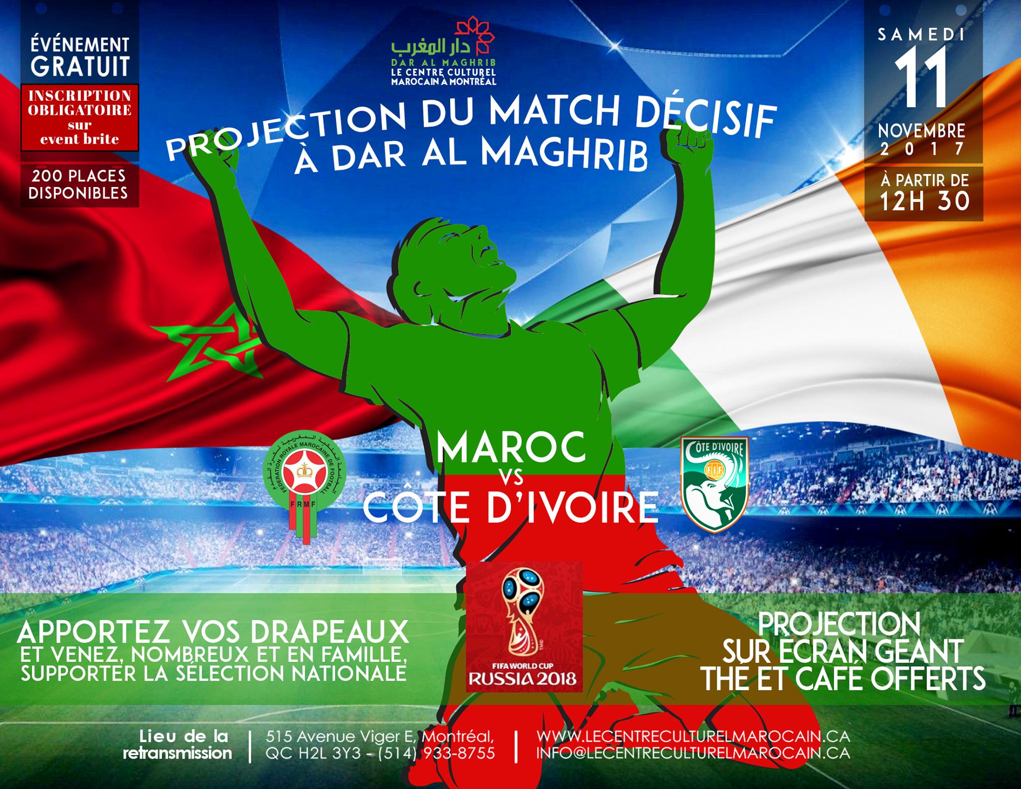 Projection du grand match décisif MAROC / CÔTE D'IVOIRE à Dar Al Maghrib à Montréal