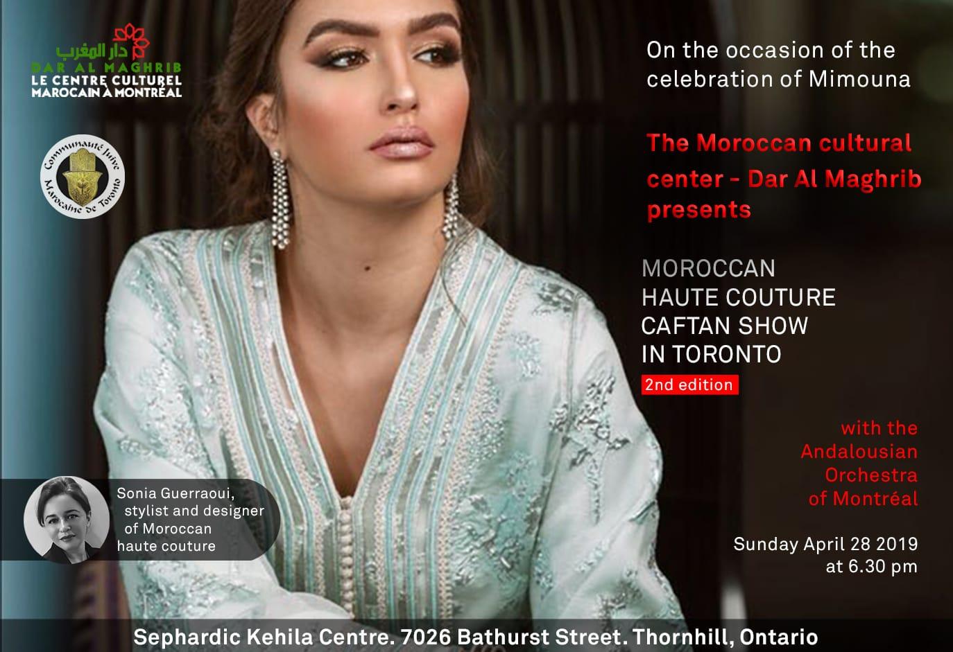 La deuxième édition 2019 du Moroccan Haute Couture Caftan Show in Toronto